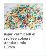 sugar vermicelli eF azofree colours standard mix 1,3mm